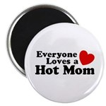 Everyone Loves a Hot Mom Magnet