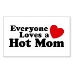 Everyone Loves a Hot Mom Rectangle Sticker