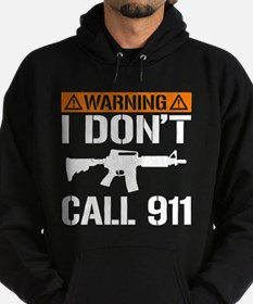 I Don't Call 911 (vintage distressed) Hoodie