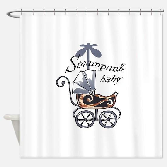 STEAMPUNK BABY Shower Curtain