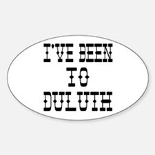I've Been to Duluth Oval Decal