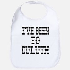 I've Been to Duluth Bib