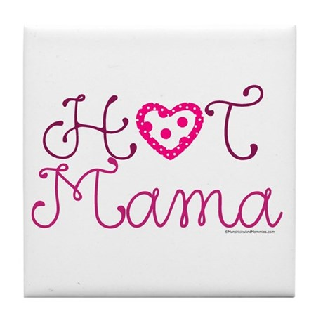 Hot Mama Tile Coaster