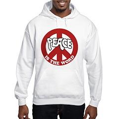Peace is the word Hooded Sweatshirt