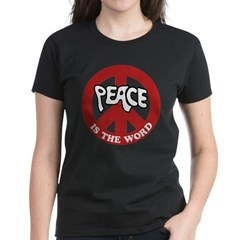 Peace is the word Women's Dark T-Shirt