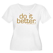 Do It Better T-Shirt