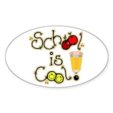 SCHOOL is COOL! Oval Decal