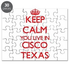 Keep calm you live in Cisco Texas Puzzle