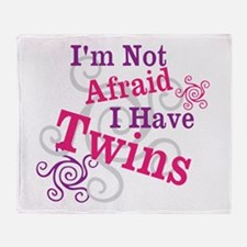 Im Not Afraid I Have Twins Throw Blanket