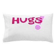 Hugs! Pillow Case
