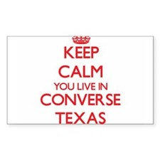 Keep calm you live in Converse Texas Decal