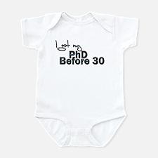PHD before 30 Infant Bodysuit