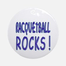 Racquetball Rocks ! Ornament (Round)