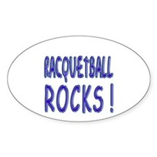 Racquetball Rocks ! Oval Decal