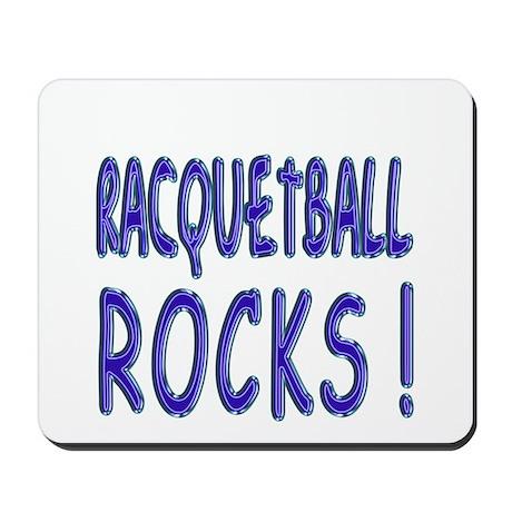 Racquetball Rocks ! Mousepad