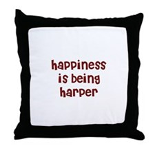 happiness is being Harper Throw Pillow