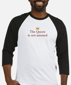Queen Is Not Amused Baseball Jersey