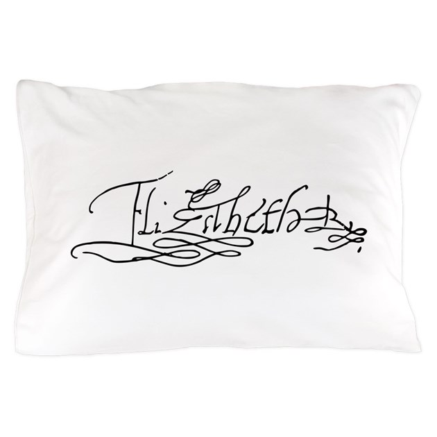 queen elizabeth i of england signature pillow case by