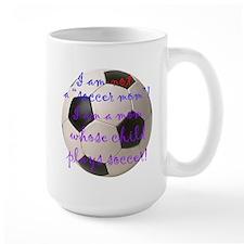 Not A Soccer Mom Mug
