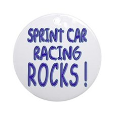 Sprint Car Racing Rocks ! Ornament (Round)