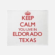 Keep calm you live in Eldorado Texas Throw Blanket