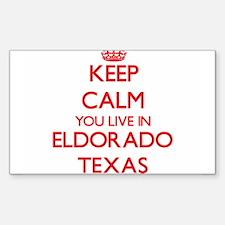 Keep calm you live in Eldorado Texas Decal