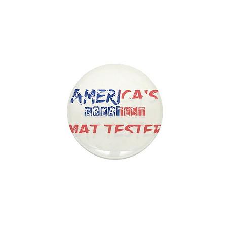 America's Greatest Mat Teste Mini Button (10 pack)