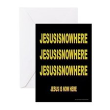 JESUSISNOWHERE Greeting Cards (Pk of 10)