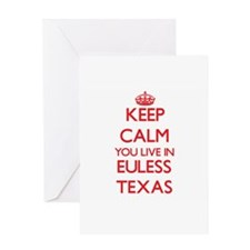 Keep calm you live in Euless Texas Greeting Cards