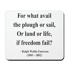 Ralph Waldo Emerson 24 Mousepad