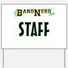 BandNerd.com Staff Yard Sign