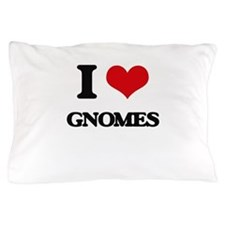 I love Gnomes Pillow Case