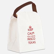 Keep calm you live in Frisco Texa Canvas Lunch Bag