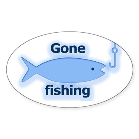 Gone fishing Oval Sticker