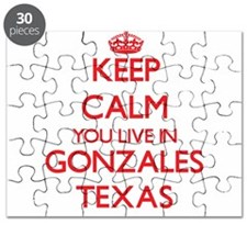 Keep calm you live in Gonzales Texas Puzzle