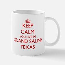 Keep calm you live in Grand Saline Texas Mugs