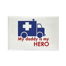 My Daddy Is My Hero (paramedic) Rectangle Magnet