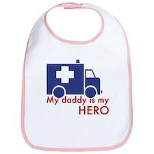 My Daddy Is My Hero (paramedic) Bib
