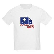 My Daddy Is My Hero (paramedic) T-Shirt