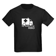 My Daddy Is My Hero (paramedic) T