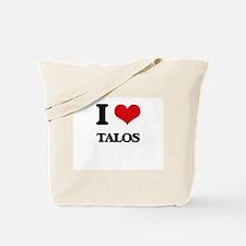I love Talos Tote Bag