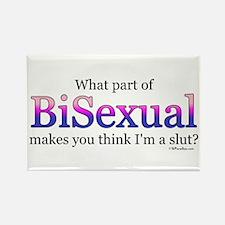 Bisexual... not a slut Rectangle Magnet