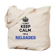Cool Keep calm and reload Tote Bag