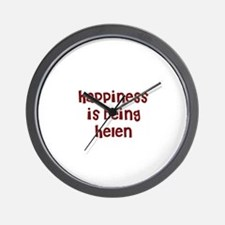 happiness is being Helen Wall Clock