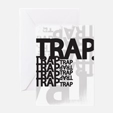 Trap Greeting Cards