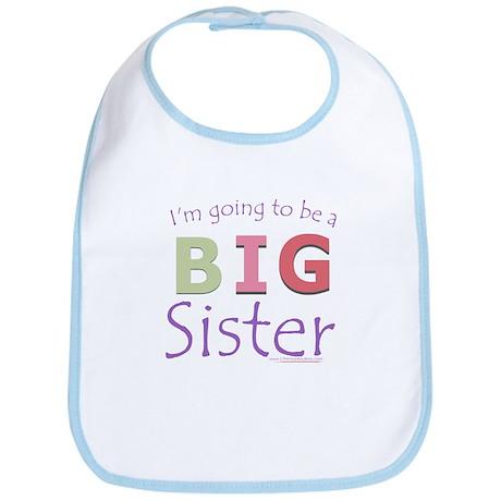 I'm going to be a Big Sister Bib
