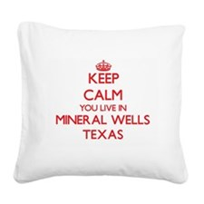 Keep calm you live in Mineral Square Canvas Pillow