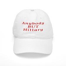 anybody but Hillary Baseball Cap