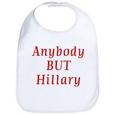 anybody but Hillary Bib