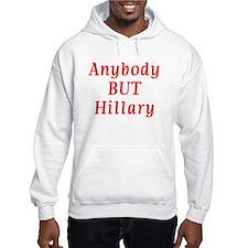 anybody but Hillary Hoodie